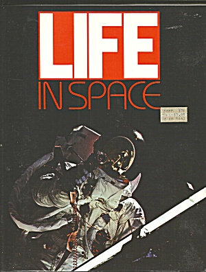 Life In Space By Time-life Books Editors (1984) B2756