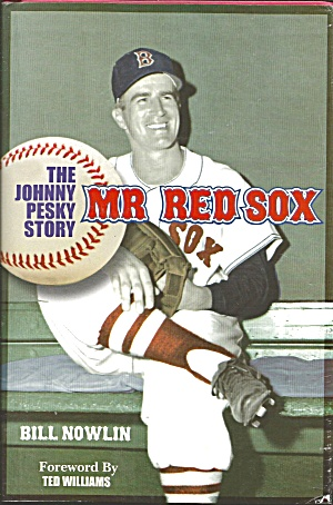 Mr. Red Sox Johnny Pesky Nowlin 2004 Autographed Copy