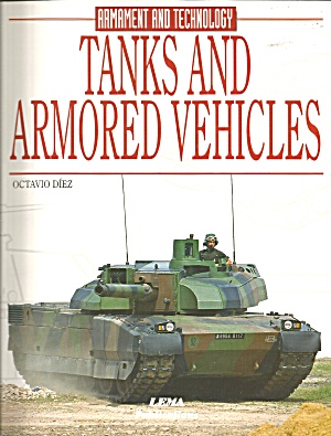 Tanks And Armored Vehicles By Octavio Diez (2000,)