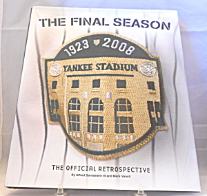 The Final Season Yankee Stadium B2860