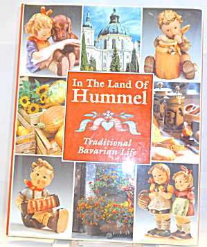 In The Land Of Hummel Tradional Bavarian Life B2865