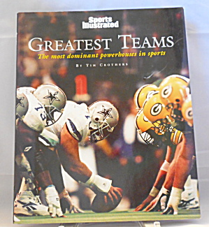 Sports Illustrated Greatest Teams Time-life Books Editors (1999) B2876