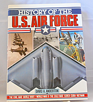 History Of The Us. Airforce Anderton (1989, Hardcover,