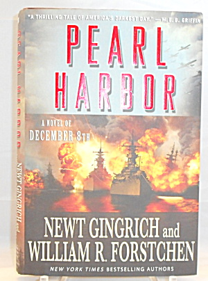 Pearl Harbor A Novel Of December 8th Gingrich B2885