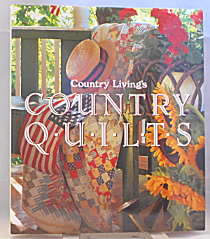Country Living S Country Quilts By Sears B2911