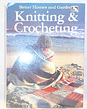 Better Homes And Gardens Knitting And Crocheting B2921