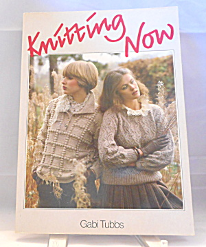 Knitting Now By Gabi Tubbs B2922