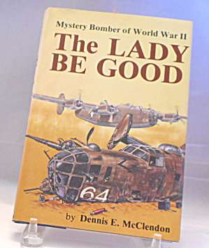 The Lady Be Good Mystery Bomber Wwii B2934
