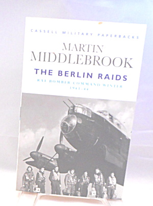 Cassell Military Paperbacks Berlin Raids Raf Bomber Command B2935