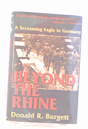 Beyond The Rhine A Screaming Eagle In Germany Burgett B2936