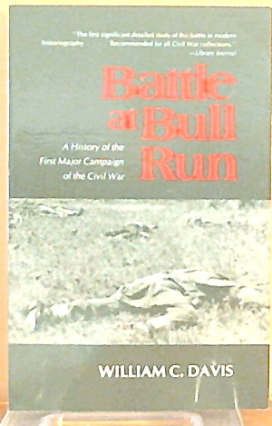 Battle At Bull Run William C Davis Paperback B3429