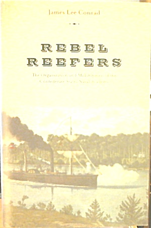 Rebel Reefers Organization Midshipmen Confederate Naval Academp B3458 (Image1)