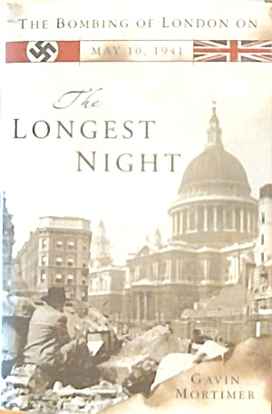 The Bombing Of London May 10 1942 The Longest Night Wwii B3515