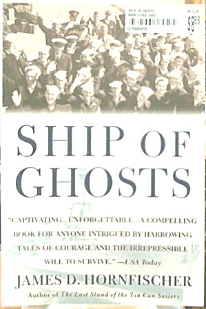 Ship of Ghosts The Story of The USS Houston WWII Paperback B3529 (Image1)