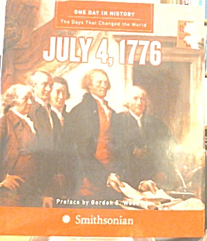 One Day In History July 4 1776 B3615