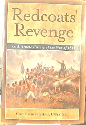 Redcoats Revenge Alternate History Of War Of 1812