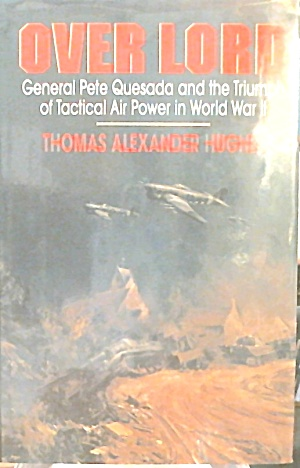 Overlord Triump Tactical Air Power in WWII (Image1)