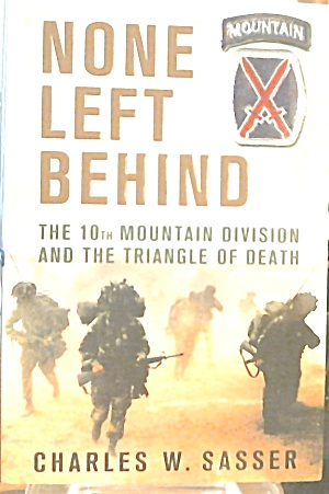 None Left Behind 10th Mountain Division Triangle Of Death B3658