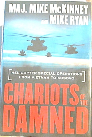 Chariots Of The Damed Vietnam To Kosovo Helicopters Special Ops B3661
