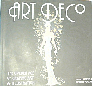 Art Deco The Golden Age of Graphic Art and Illustration B3747 (Image1)