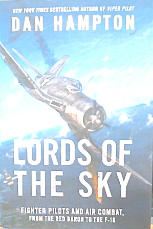 Lords of the Sky Fighter Pilots Red Baron to The F 16 B3773 (Image1)