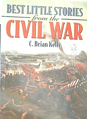 Best Ittle Stories From The Civil War B3785