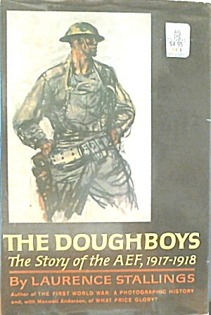 The Doughboys Story Of The Aef 1917 1918 B3791