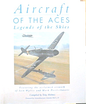 Aircraft of the Aces Legends of th Skies Tony Holmes b3805 (Image1)