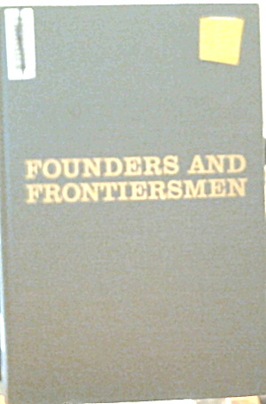 Founders And Fronttiersmen Historic Places Westword Movement B3918