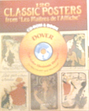 120 Classic Posters From Masters Of The Poster Paperback And Cd Rom B3926