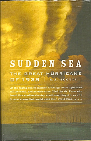 Sudden Sea The Great Hurricane Of 1938 B3942