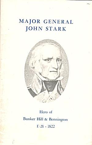 Major General John Stark Hero of Bunker Hill and Bennington B3945 (Image1)