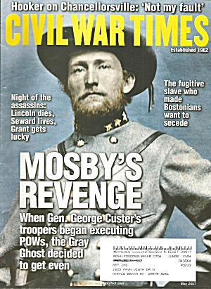 Civil War Times Magazine Mosby S Revenge May 2007 B3947
