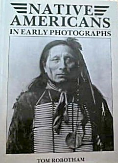 Natives Americans In Early Photographs B3949