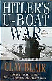 Hitler S U Boat War The Hunters 1939 1942 B3957