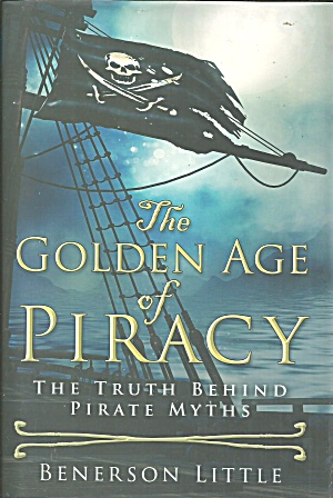 The Golden Age of Piracy The Truth Behind Pirate Myths B3966 (Image1)