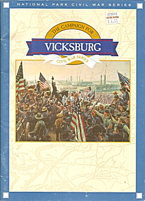 The Campaign For Vicksburg National Park Civil War Series B3971