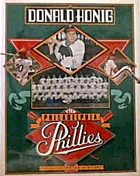 The Philadelphia Phillies An Illustrated History Donald Honig (Image1)