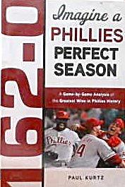 Imagine a Phillies Perfect Season Paul Kurtz (Image1)