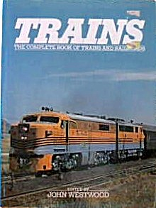 Trains Complete Book of Trains and Railroads Hrdcover B4032 (Image1)
