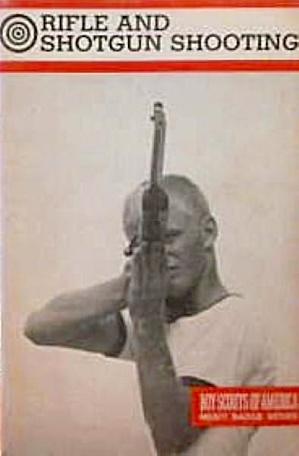 Boys Scouts of America Merit Badge Series Rifle and Shotgun Shooting 1981 B4051 (Image1)