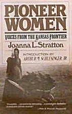 Pioneer Women Voices from the Kansas Frontier Joanna L. Stratton B4060 (Image1)
