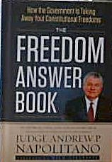 Judge Andrew Napolitano The Freedom Answer Book B4183