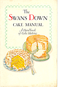 Swans Down Cake Manual