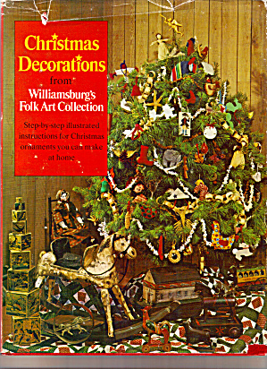 Christmas Decorations From Williamsburg Folk Art