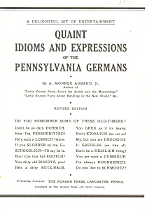Quaint Idioms And Expressions Of Pennsylvania Germans
