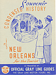 New Orleans History From Gray Line Tours Ca 1940s