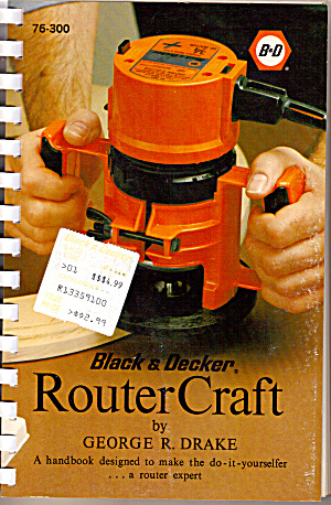 Router Craft by George R. Drake (Image1)