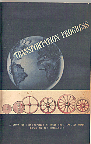 Transportation Progress,story Of Self Propelled Vehicle