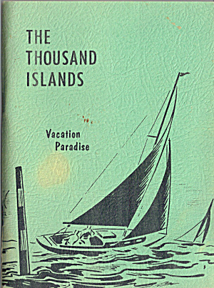 A booklet  titled The Thousand Islands, Vacation Paradi (Image1)